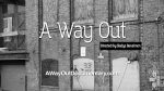 A Way Out documentary