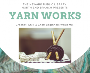 Yarn Works @ North End Branch | Newark | New Jersey | United States