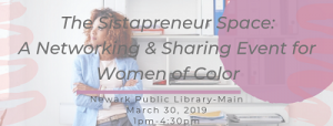 Sistapreneur Space @ The Newark Public Library | Newark | New Jersey | United States