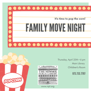 Family Movie Night @ The Newark Public Library, 1st Floor Children's Room | Newark | New Jersey | United States