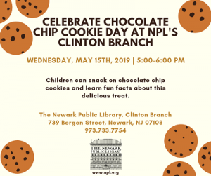 Celebrate Chocolate Chip Cookie Day @ The Newark Public Library, Clinton Branch | Newark | New Jersey | United States