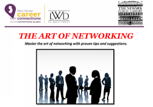 The Art of Networking | Career Connections Workshop @ The Newark Public Library, 3rd Floor Technology Training Center | Newark | New Jersey | United States