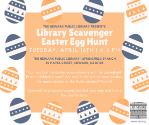Library Scavenger Easter Egg Hunt @ The Newark Public Library, Springfield Branch | Newark | New Jersey | United States