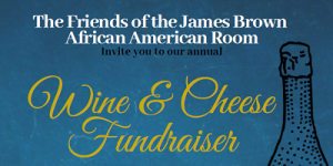 Friends of the James Brown African American Room - Annual Wine and Cheese Fundraiser @ The Newark Public Library, JBAAR | Newark | New Jersey | United States