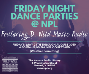 Friday Night Dance Parties @ The Newark Public Library | Newark | New Jersey | United States