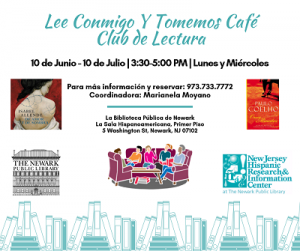 Lee Conmigo Y Tomemos Café Club de Lectura @ The Newark Public LibraryLa Sala Hispanoamericana, Primer Piso | Newark | New Jersey | United States