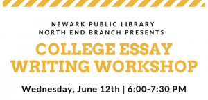 North End Branch College Essay Writing Workshop