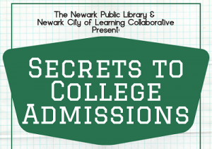 Secrets to College Admission: Weequahic Branch @ The Newark Public Library, Weequahic Branch   Newark   New Jersey   United States