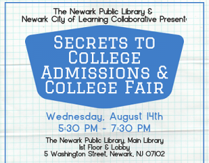 Secrets to College Admissions & College Fair: Main Library @ The Newark Public Library | Newark | New Jersey | United States
