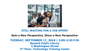 Gain a New Perspective, Show a New Perspective: Developing Your Talents for Career Success @ The Newark Public Library, Third Floor Technology Training Center