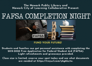 FAFSA Completion Nights @ The Newark Public Library, 3rd Floor Technology Training Center