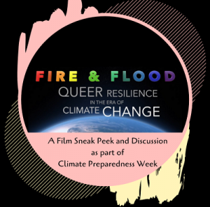 Fire & Flood: Queer Resilience in the Era of Climate Change @ The Newark Public Library, 1st Floor LGBTQ Center