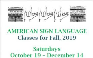 American Sign Language Classes for Fall 2019 @ Newark Public Library, Teen Room 3rd Floor