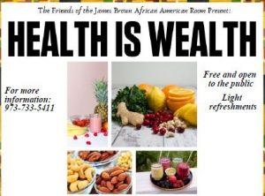 Health is Wealth @ Newark Public Library, James Brown African American Room