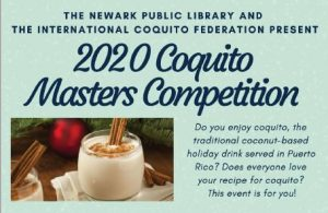 2020 Coquito Masters Competition @ Newark Public Library, Centennial Hall