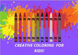 Creative Coloring for Kids @ Main library Children's Room