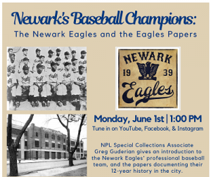 Newark's Baseball Champions: The Newark Eagles and the Eagles Papers