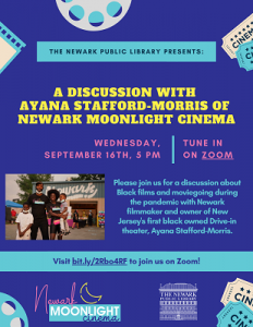 A Discussion with Ayana Stafford-Morris of  Newark Moonlight Cinema